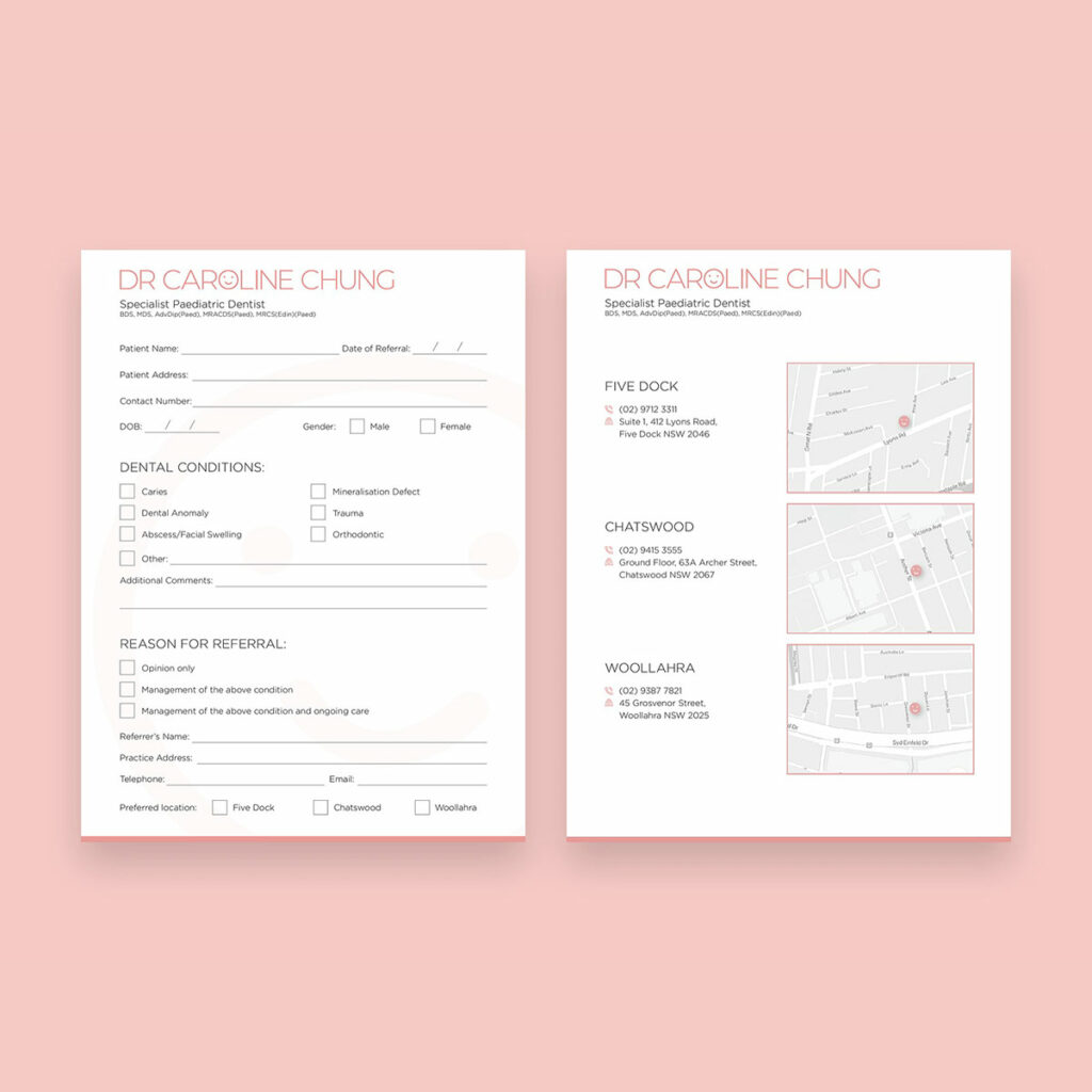 Dr Caronline Chung - Dentist Referral Pad Design